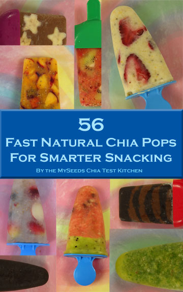 56 Fast Natural Chia Pops For Smarter Snacking Book Cover